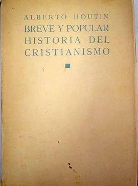 BREVE Y POPULAR HISTORIA DEL CRISTIANISMO