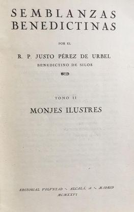 SEMBLANZAS BENEDICTINAS II: MONJES ILUSTRES