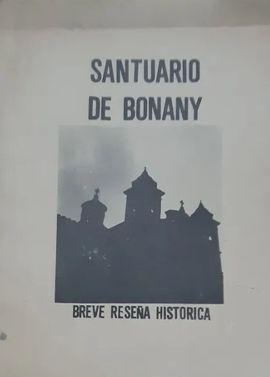 SANTUARIO DE BONANY. BREVE RESEÑA HISTÓRICA.