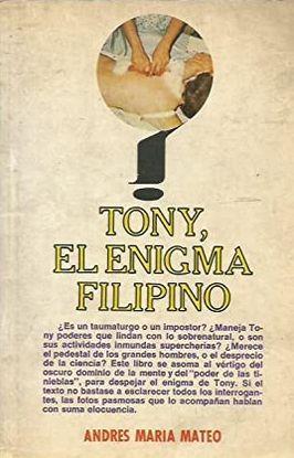 TONY, EL ENIGMA FILIPINO