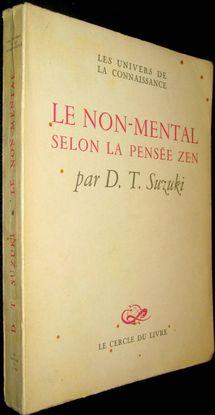 LE NON-MENTAL SELON LA PENSÉE ZEN.