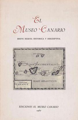 EL MUSEO CANARIO : BREVE RESEÑA HISTÓRICA Y DESCRIPTIVA