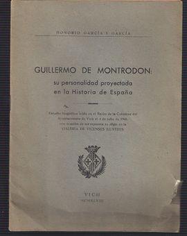 GUILLERMO DE MONTRODON-SU PERSONALIDA PROYECTADA EN LA HISTORIA DE ESPAÑA