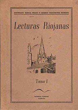 LA RIOJA – LECTURAS RIOJANAS TOMO I