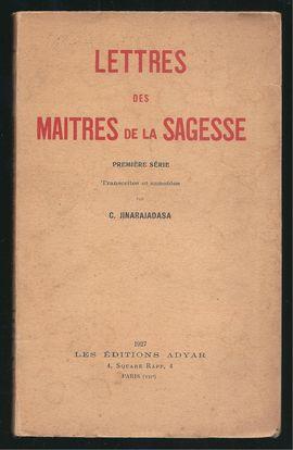LETTRES DES MAITRES DE LA SAGESSE. 2ÈME SÉRIE.