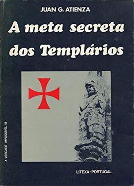 A META SECRETA DOS TEMPLÁRIOS