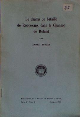 LE CHAMP DE BATAILLE DE RONCEVAUX DANS LA CHANSON DE ROLAND