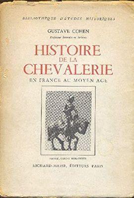HISTOIRE DE LA CHEVALERIE EN FRANCE AU MOYEN ÂGE. BIBLIOTHÈQUE D'ÉTUDES HISTORIQUES.