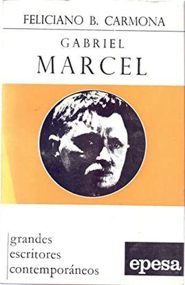 GABRIEL MARCEL. GRANDES ESCRITORES CONTEMPORÁNEOS