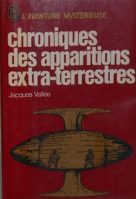 CHRONIQUES DES APPARITIONS EXTRA-TERRESTRES