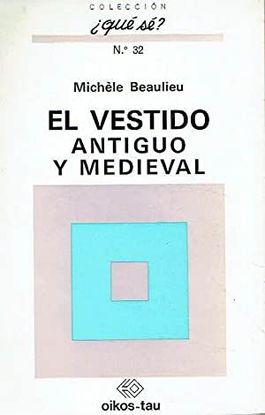 EL VESTIDO ANTIGUO Y MEDIEVAL.