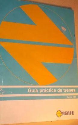 GUIA PRACTICA DE TRENES. VERANO 1987