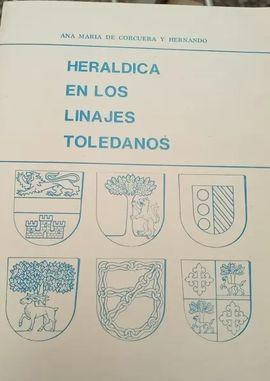 HERALDICA EN LOS LINAJES TOLEDANOS