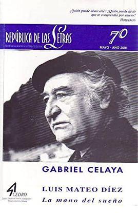 REPÚBLICA DE LAS LETRAS. NUMERO 70: GABRIEL CELAYA / LUIS MATEO DIEZ, LA MANO DERL SUEÑO (MAYO 2001).