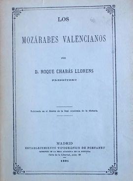 LOS MOZÁRABES VALENCIANOS.  FACSÍMIL 1891.