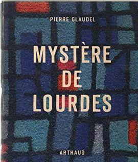 MYSTÈRE DE LOURDES