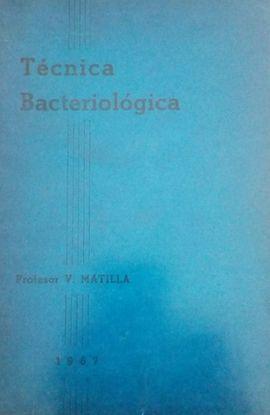 TÉCNICA BACTERIOLÓGICA.