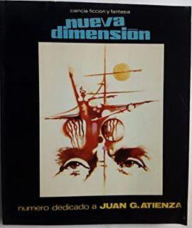 NUEVA DIMENSION Nº 43 , EDI. DRONTE 1973 CIENCIA FICCION -Nº DEDICADO A JUAN G. ATIENZA
