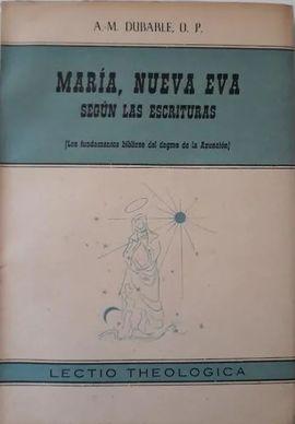 MARIA, NUEVA EVA SEGÚN LAS ESCRITURAS.