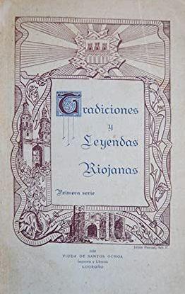 TRADICIONES Y LEYENDAS RIOJANAS