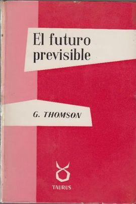 EL FUTURO PREVISIBLE