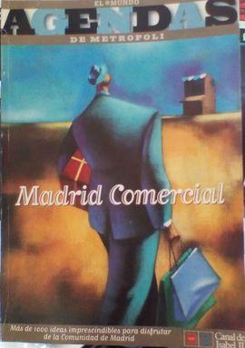 AGENDA METROPOLI: MADRID COMERCIAL