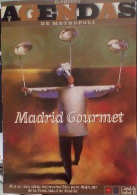 AGENDA METROPOLI: MADRID GOURMET