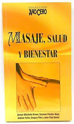 MASAJE, SALUD Y BIENESTAR