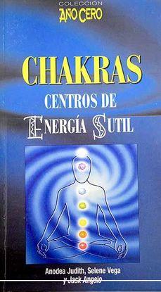 CHAKRAS. CENTRO DE ENERGIA SUTIL