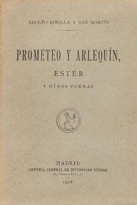 PROMETEO Y ARLEQUÍN, ESTER Y OTROS POEMAS