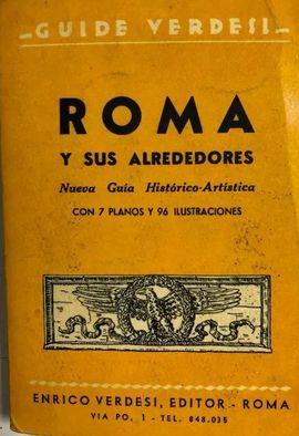 GUIDE VERDESL. ROMA Y SUS ALREDEDORES. NUEVA GUIA HISTORICO-ARTISTICA CON 7 PLANOS Y 96 ILUSTRACIONE