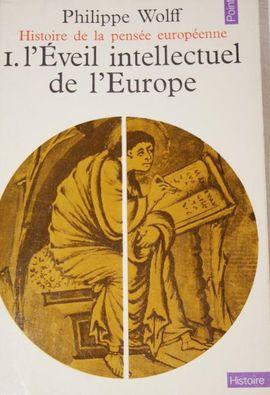 HISTOIRE DE LA PENSEE EUROPEENNE 1-L'EVEIL INTELECTUEL DE L'EUROPE