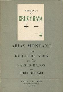 ARIAS MONTANO Y EL DUQUE DE ALBA EN LOS PAÍSES BAJOS