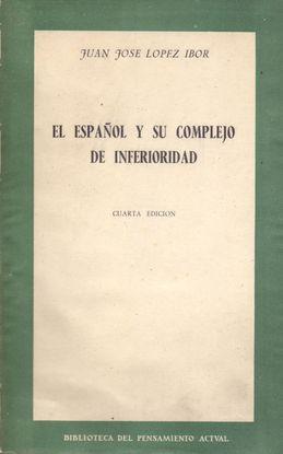 EL ESPAÑOL Y SU COMPLEJO DE INFERIORIDAD