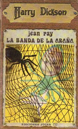 HARRY DICKSON: LA BANDA DE LA ARAÑA