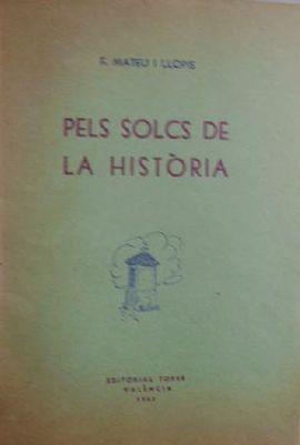 PELS SOLCS DE LA HISTÒRIA.