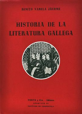 HISTORIA DE LA LITERATURA GALLEGA.
