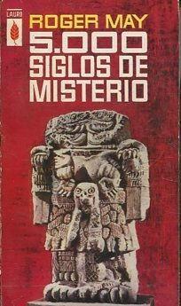 5000 SIGLOS DE MISTERIO