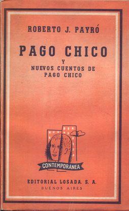 PAGO CHICO Y NUEVOS CUENTOS DE PAGO CHICO