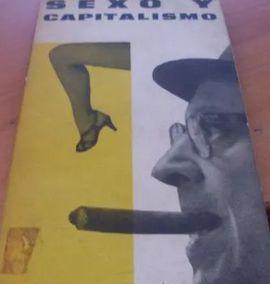 SEXO Y CAPITALISMO.