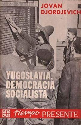 YUGOSLAVIA, DEMOCRACIA SOCIALISTA