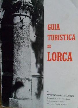 GUIA TURISTICA DE LORCA.