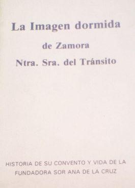 LA IMAGEN DORMIDA DE ZAMORA. NUESTRA SEÑORA DEL TRÁNSITO