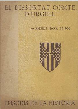 DISSORTAT COMTE D'URGELL, EL. EPISODIS DE LA HISTÒRIA Nº 11