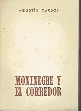 MONTNEGRE Y EL CORREDOR