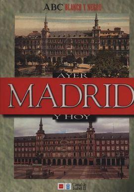 MADRID AYER Y HOY CANAL DE ISABEL II ABC