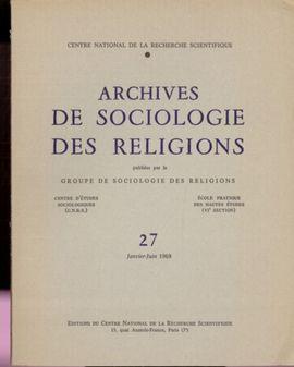 ARCHIVES DE SOCIOLOGIE DES RELIGIONS, N�, 1969.