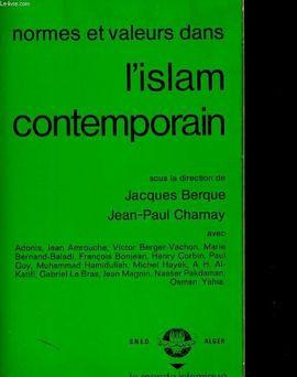 NORMES ET VALEURS DANS L'ISLAM CONTEMPORAIN