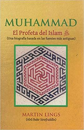 MUHAMMAD: EL PROFETA DEL ISLAM