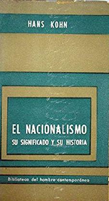 EL NACIONALISMO: SU SIGNIFICADO Y SU HISTORIA
